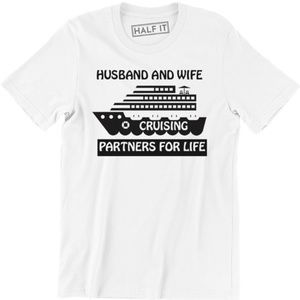 Husband And Wife Cruising Partners For T-shirt